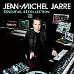 Jean-Michel Jarre - Essential Recollection -
