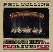 Phil Collins - Serious hits. Live! (Remastered) -