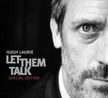 Hugh Laurie - Let Them Talk: Special Edition - CD + DVD - албум
