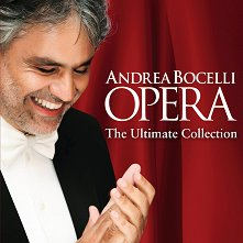 Andrea Bocelli - Opera - The Ultimate Collection -