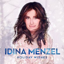Idina Menzel - Holiday Wishes -