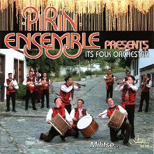 Pirin Ensemble - Its Folk Orchestra: Militse... - компилация