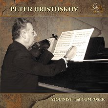 Peter Hristoskov. Violinist and Composer - 2 CD -