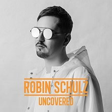 Robin Schulz - Uncovered -
