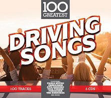 100 Greatest Driving Songs - 5 CD - компилация