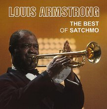 Louis Armstrong - The Best of Satchmo - компилация