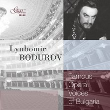 Famous opera voices of BUlgaria - Lyubomir Bodurov -