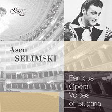 Famous opera voices of Bulgaria - Asen Selimski -