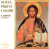 Sofia Priest Choir  - K. Popov conductor - компилация
