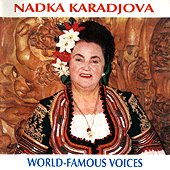 Надка Караджова - World - famous voices - албум