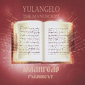 Yulangelo - The manuscript -